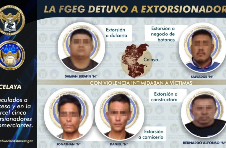 Captura la FGEG a cinco sujetos que extorsionaban a comerciantes en Celaya.